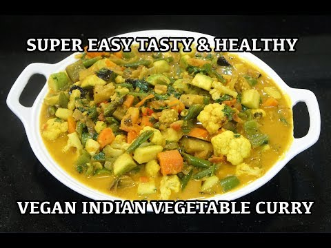Easy Vegetable Curry Recipe - How to make Veg Curry - Vegan Cooking