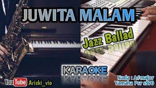 JUWITA MALAM-KARAOKE|JAZZ BALLAD,LIRIK,HD