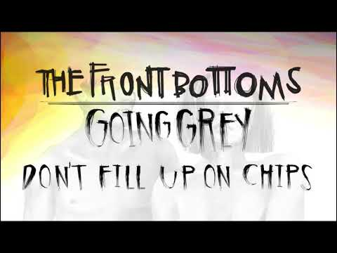 The Front Bottoms: Don't Fill Up On Chips (Official Audio)