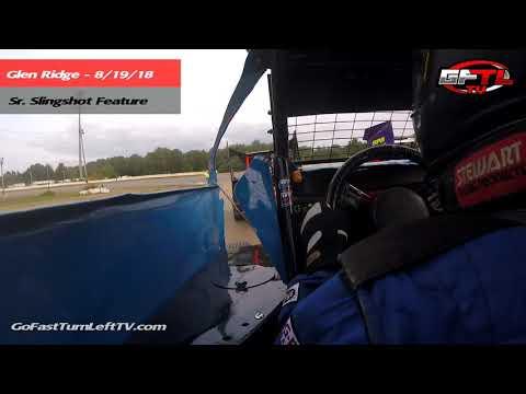Danny Ballard @ Glen Ridge Motorsports Park - Sr. Slingshot Feature 8/19/18