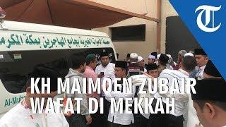KH Maimun Zubair Wafat di Tanah Suci Mekkah