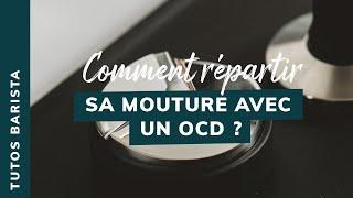 Charlotte nous explique la répartition de la mouture avec un OCD - ASTUCE DE BARISTA