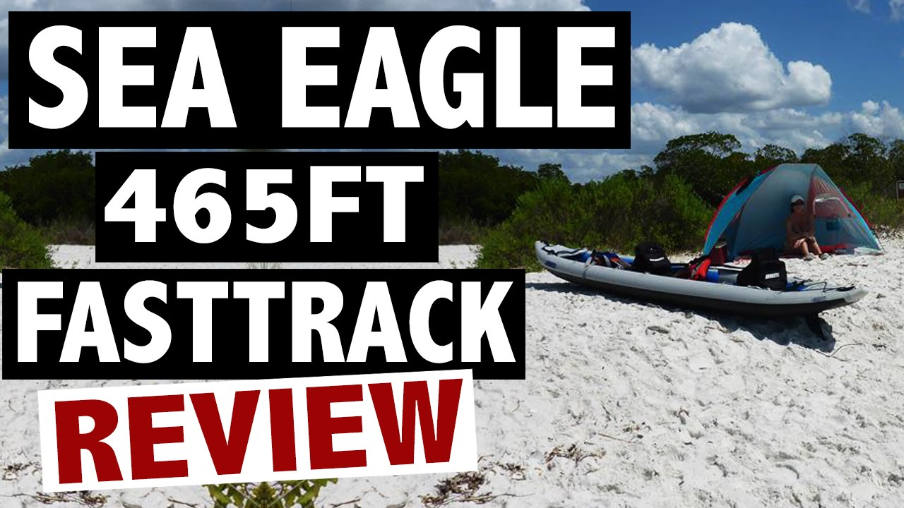 Sea Eagle 465 Kayak Reviews