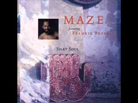 Maze Feat. Frankie Beverly - Songs Of Love