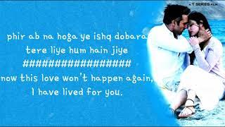 Tere Liye (Lyrics) | Sanam Re | Mithoon, Anlkit Tiwari.