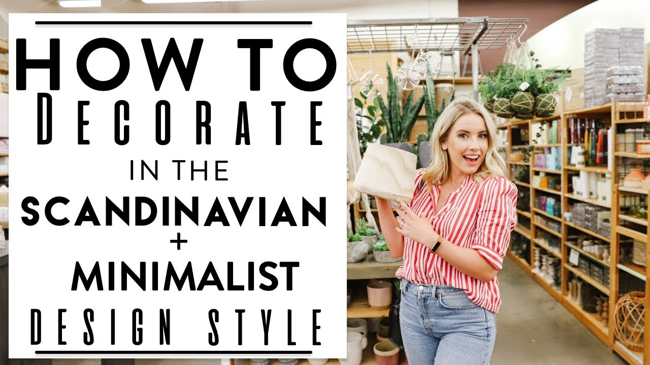 INTERIOR DESIGN | Tips to Decorate in the SCANDINAVIAN + MINIMALIST DESIGN STYLE