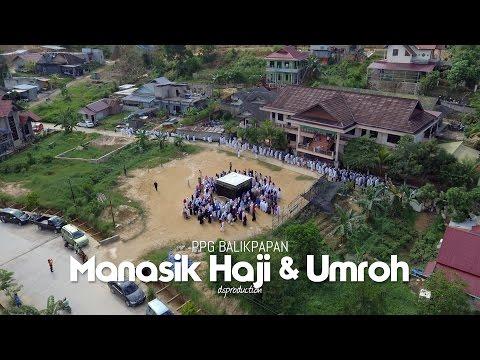 Manasik Haji dan Umroh | PPG Balikpapan