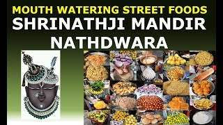 Mouth Watering Street Foods at Shrinathji Mandir Nathdwara Temple Rajasthan July 2015 Video