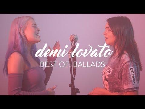 Demi Lovato Mashup/Medley - Best Of: Ballads | Alycia Marie & Naomi Jon