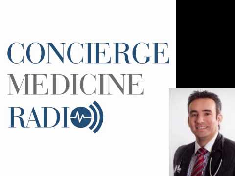16: Setting Up and Running a Hybrid Concierge Practice with Dr. Camilo Ruiz