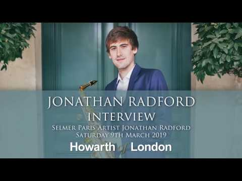 Selmer Paris Artist, Jonathan Radford | Interview & Performance - Howarth of London 9th March 2019