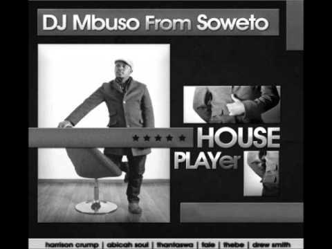 DJ Mbuso feat. Harrison Crump - Love Jones (Dr Mbee Recon Mix)