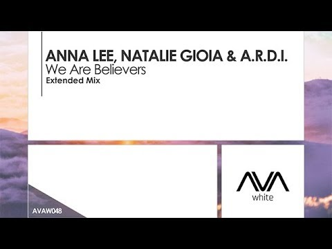 Anna Lee, Natalie Gioia & A.R.D.I.  We Are Believers