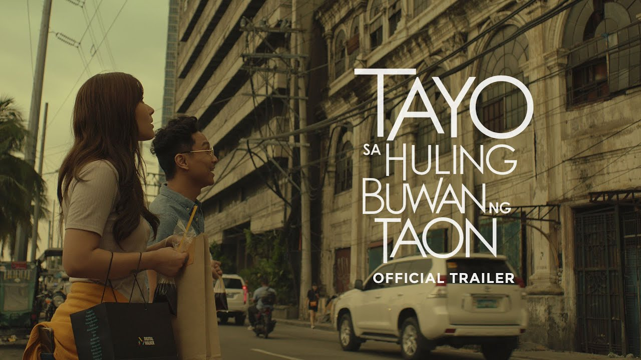 Tayo Sa Huling Buwan Ng Taon | Us, At The End of the Year - Official Trailer | pinoy movies