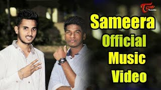 Sameera || Official Music Video ||  Udaykiran || Harivamsi