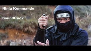 Ninja Kommando (1982) Soundtrack HQ