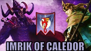 IMRIK OF CALEDOR - PRINCE of DRAGONS Mortal Empires Campaign Livestream - Total War Warhammer 2