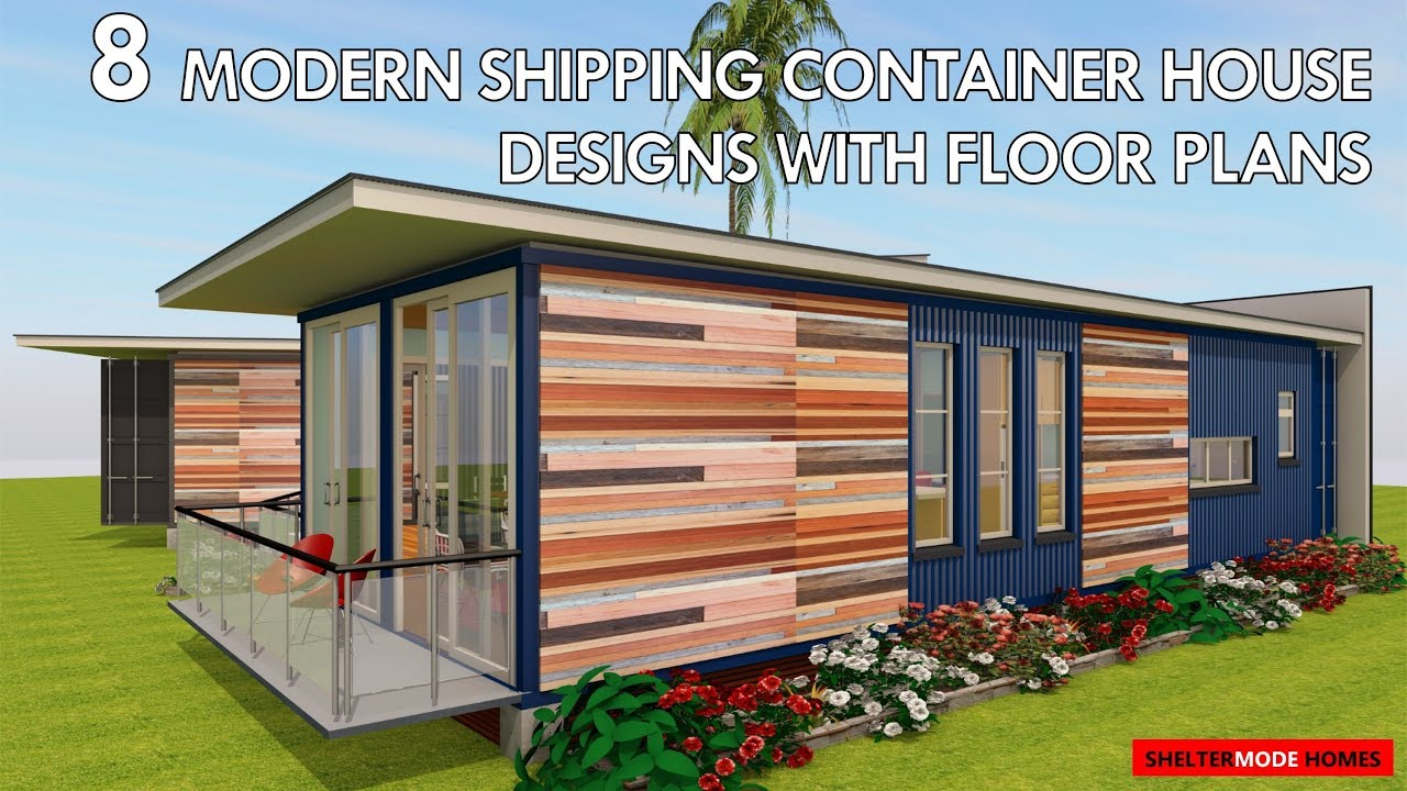 Best 8 Modern Shipping Container House Designs With Floor