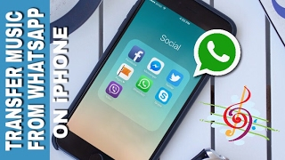 How to transfer music   files on WHATSAPP from iPHONE
