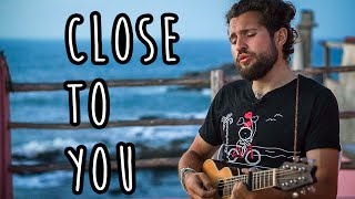 Close To You - The Carpenters [Cover] by Julien Mueller