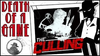 Death of a Game: The Culling