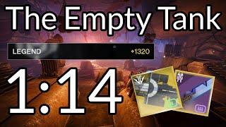 Legend The Empty Tank Speedrun - 1:14 (Warlock)
