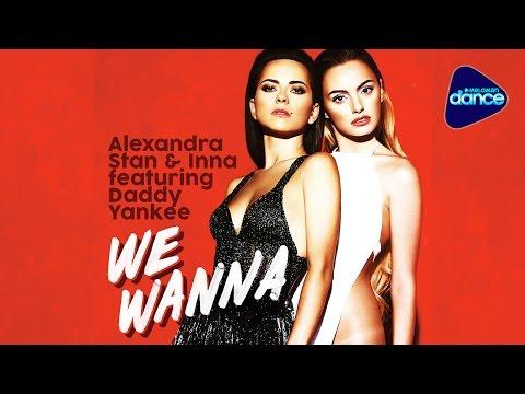 Alexandra Stan & Inna feat. Daddy Yankee - We Wanna  (2015) [Full Length Maxi-Single]