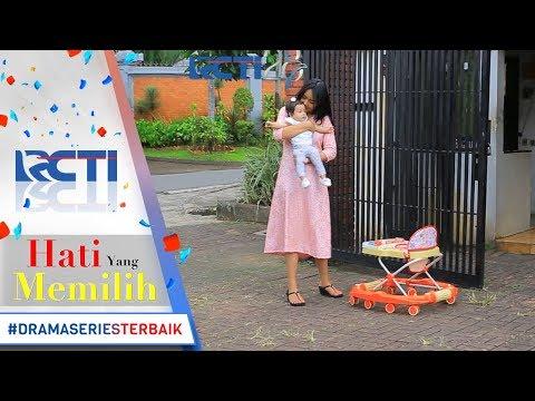 HATI YANG MEMILIH - Akhirnya Putri Bisa Gendong Arsyila Lagi [8 Agustus 2017]