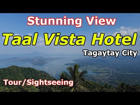 TAAL VISTA HOTEL! Tagaytay City Tour 2019 - Part 5. Most Visited Places In Tagaytay City,,