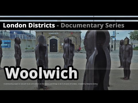 London Districts: Woolwich (Tour guide)