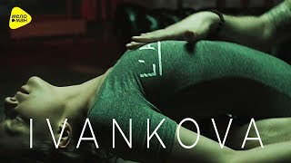 IVANKOVA - Совпали (Official Video 2017)