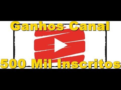 Quanto Ganha um Canal com 500 mil Inscritos  ?