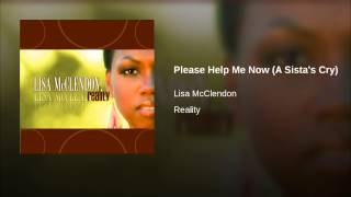 Play Please Help Me Now (A Sista's Cry)