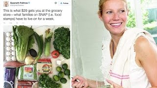 Social Media Outraged By Gwyneth Paltrow's Food Stamp Challenge