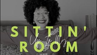 Sittin' Up In My Room Fridays - Ep. 29