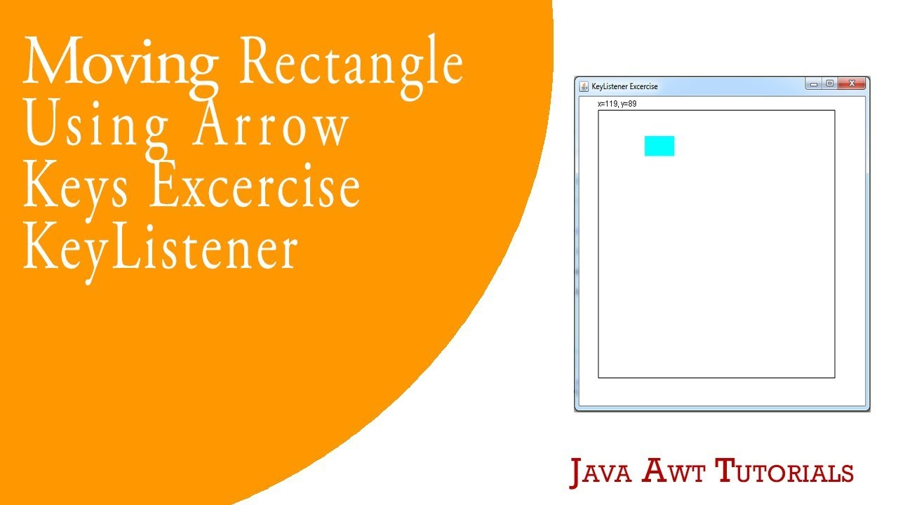 Java awt tutorials moving rectangle using arrow keys by using java awt tutorials moving rectangle using arrow keys by using keylistener excercise baditri Image collections
