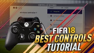 FIFA 18 TUTORIAL - BEST CONTROLS, CAMERA ANGLES, & GAMEPLAY SETTINGS FOR MORE WINS!