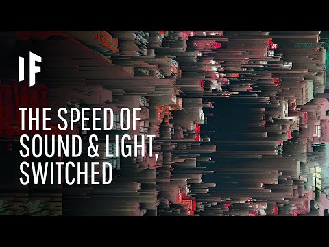 What If the Speed of Light and Sound Were Switched?