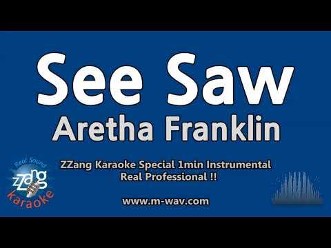 Aretha Franklin-See Saw (1 Minute Instrumental) [ZZang KARAOKE]