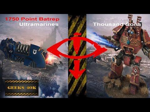 Thousand Sons Vs Ultramarines Horus Heresy 7th Edition Battle Report
