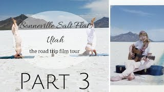 Bonneville Salt Flats, UT- Road Trip Film Tour VLOG (3/3)