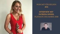 #53 Interview mit Patrizia Dinkel   Playmate des Jahres 2018