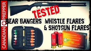 Bear Bangers and Shotgun Flares | Canadian Prepper