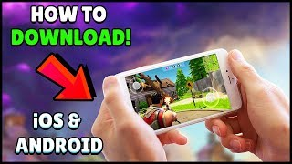 HOW TO DOWNLOAD FORTNITE MOBILE ANDROID & iOS!!!