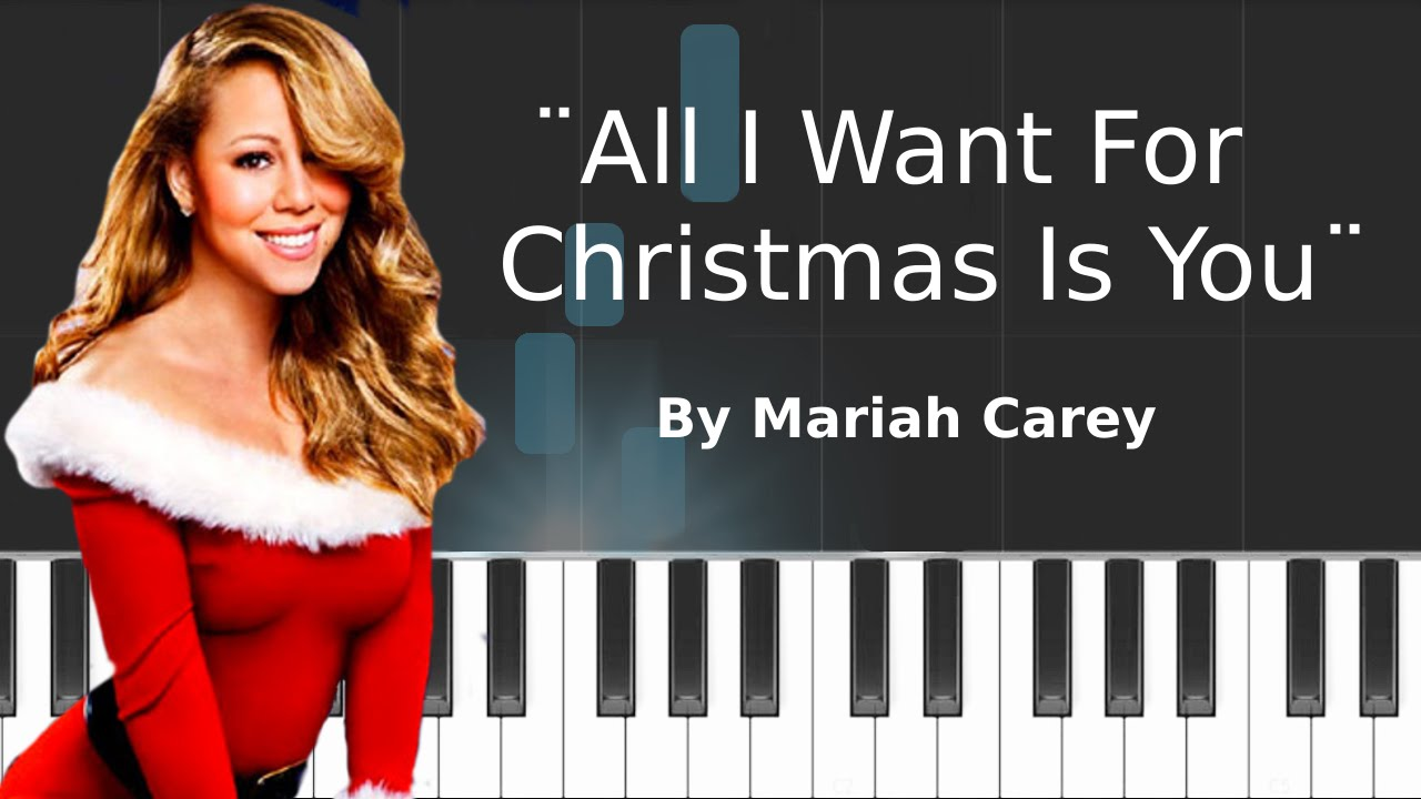 All I Want For Christmas Is You Piano Sheet Music With Letters.Mariah Carey All I Want For Christmas Is You Piano Tutorial Chords How To Play Cover