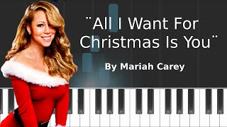 "Mariah Carey - ""All I Want For Christmas Is You"" Piano Tutorial - Chords - How To Play - Cover"