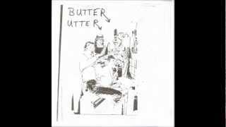 Butter Utter - A1.Soho