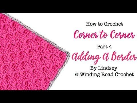 Adding a Border to Corner to Corner Crochet