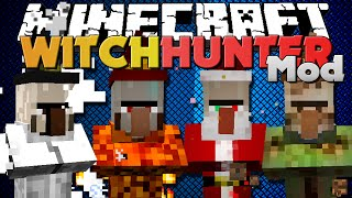Minecraft Mods - WITCH HUNTER MOD - BE A HUNTER OF WITCHES!