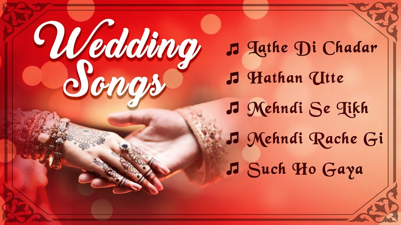 lathe di chadar wedding songs all time hit wedding songs punjabi hit songs